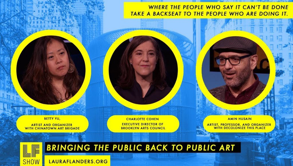 Laura Flanders Show: Bringing the Public Back to Public Art