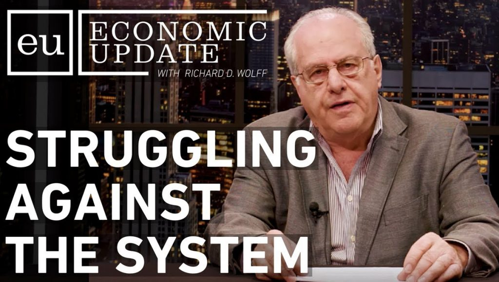 Economic Update: Struggling Against the System