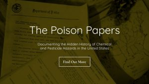 'Poison Papers': US and Canadian Regulators Colluded with Manufacturers of Highly Toxic