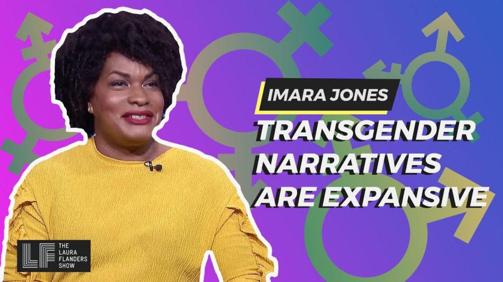 Laura Flanders Show: Transgender Narratives Are Expansive