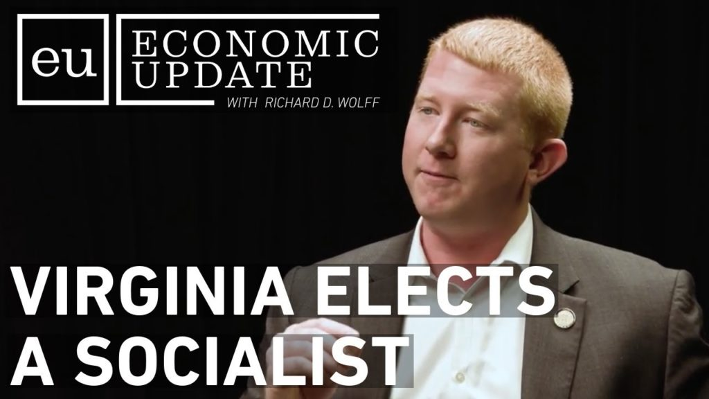 Economic Update: Virginia Elects a Socialist