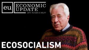 Economic Update: Ecosocialism
