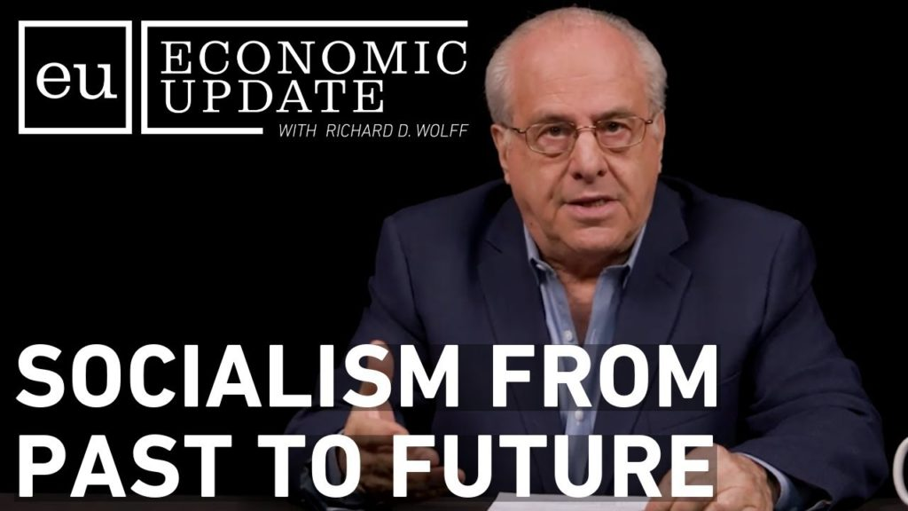 Economic Update: Socialism from Past to Future