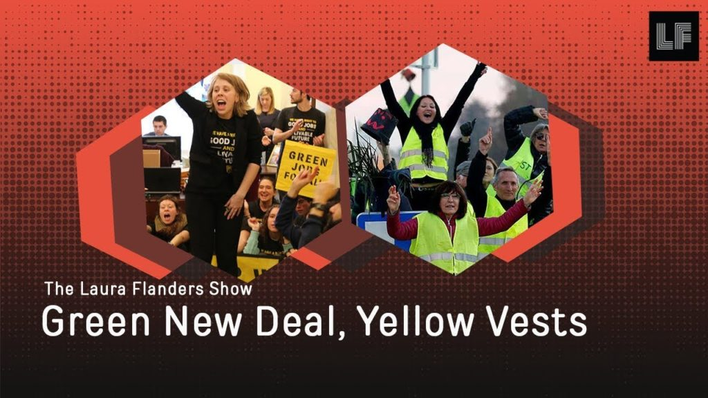 Laura Flanders Show: Green New Deal, Yellow Vests