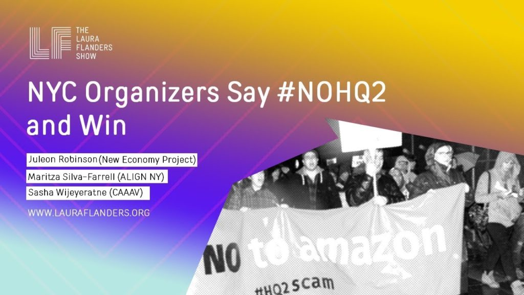 Laura Flanders Show: NYC Organizers Say #NOHQ2 and Win