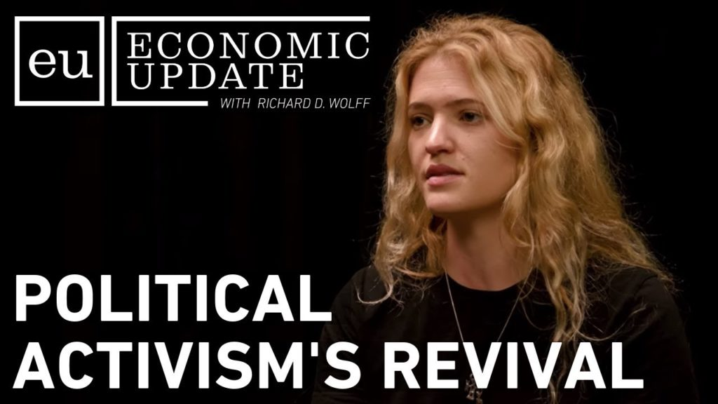 Economic Update: Political Activism's Revival