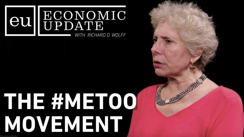 Economic Update: The #METOO Movement