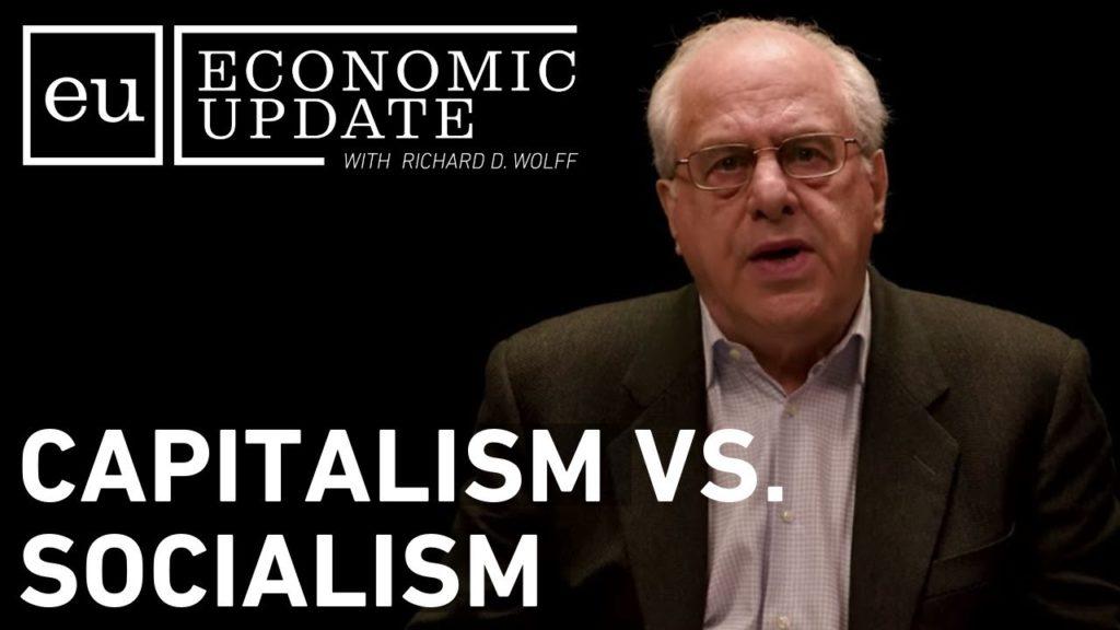 Economic Update: Capitalism vs. Socialism