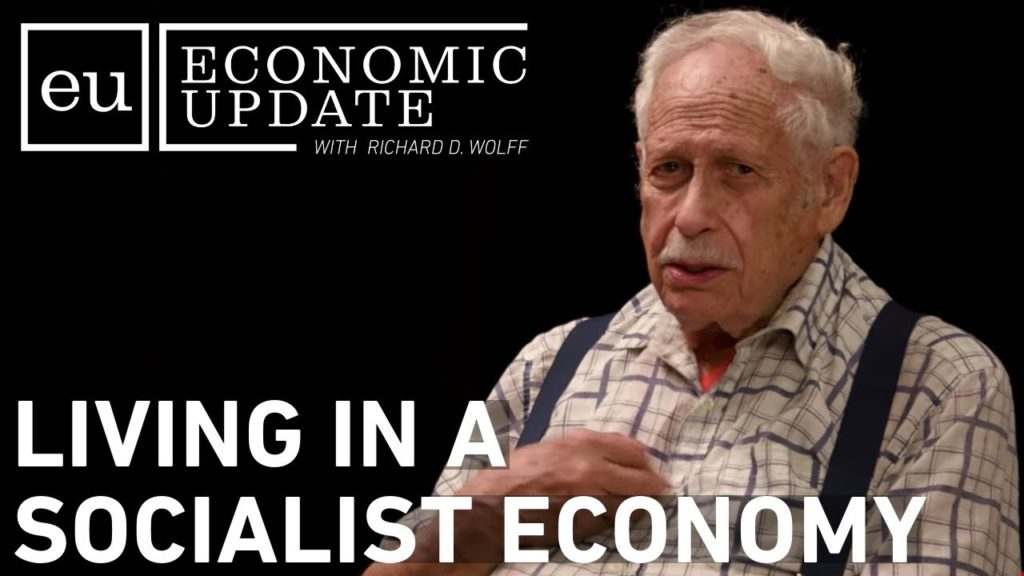Economic Update: Living in a Socialist Economy