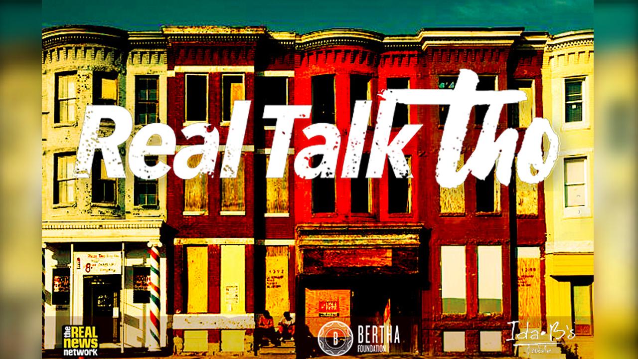 Real Talk Tho