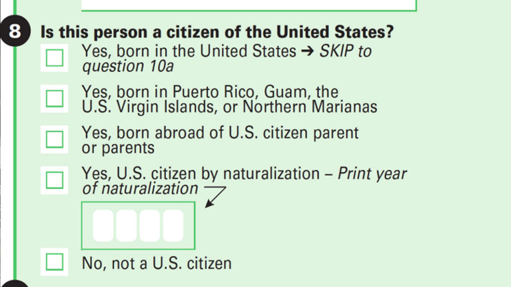 Citizenship Question Won't be on Census, But Is Trump Proposing Something Worse?