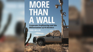 Cover of Todd Miller's book, More Than A Wall.