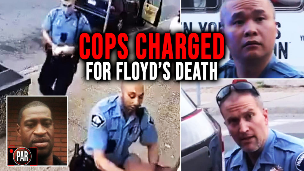 Three Cops Charged, Murder Count Upgraded in George Floyd's Death